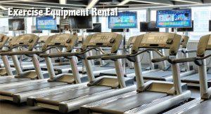 Exercise Equipment Rental
